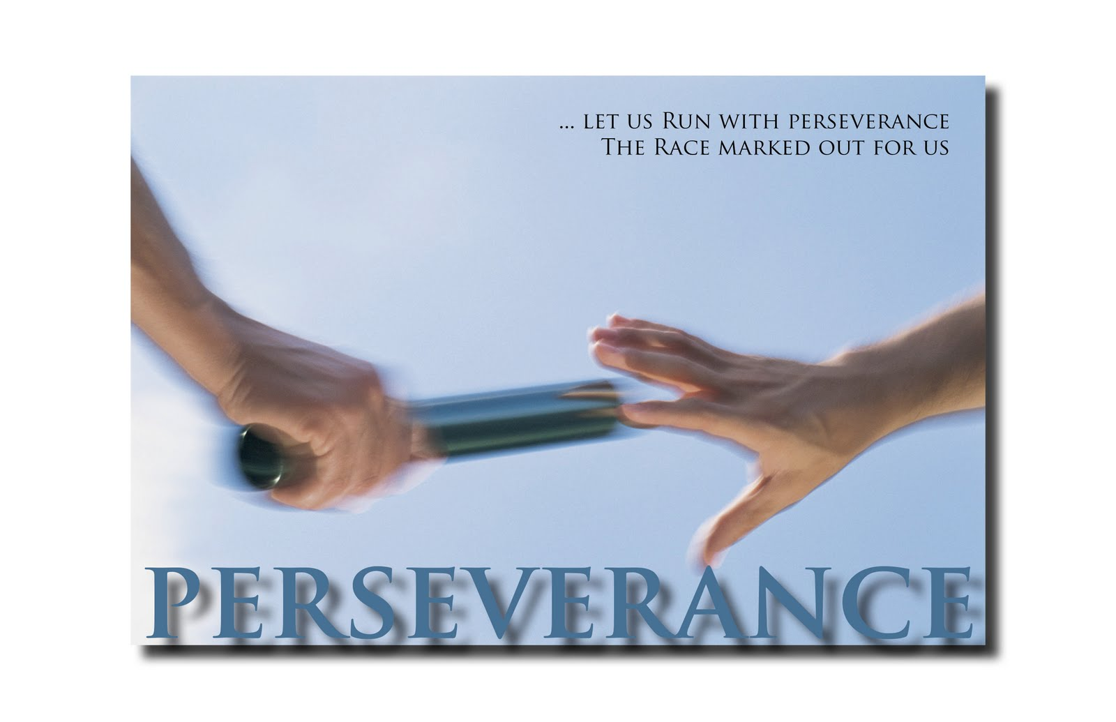 The Importance of Perseverance | Worshiping…In Spirit and In Truth