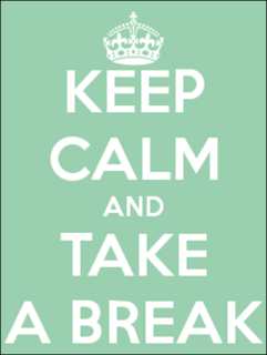 keep-calm-and-take-a-break