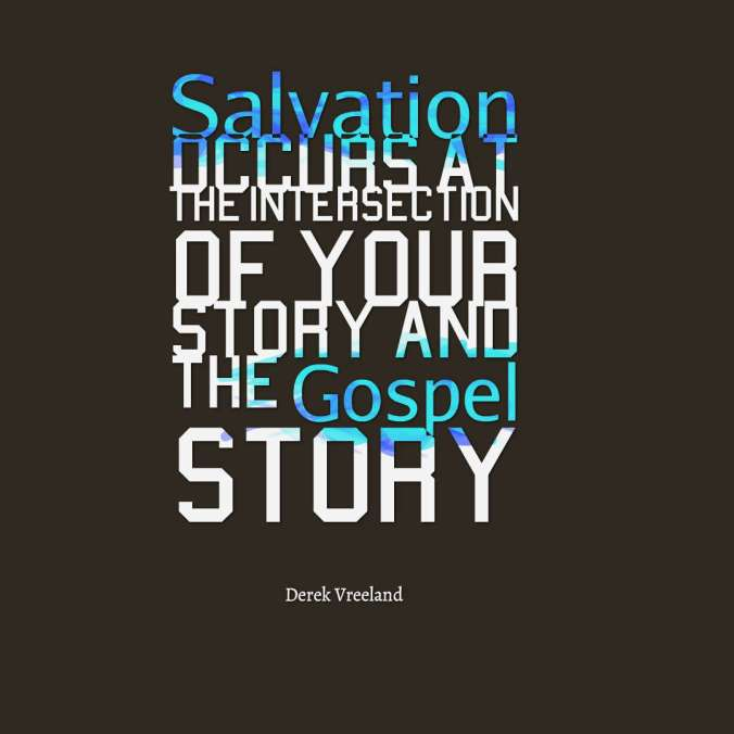 quotes--Salvation-occurs-at