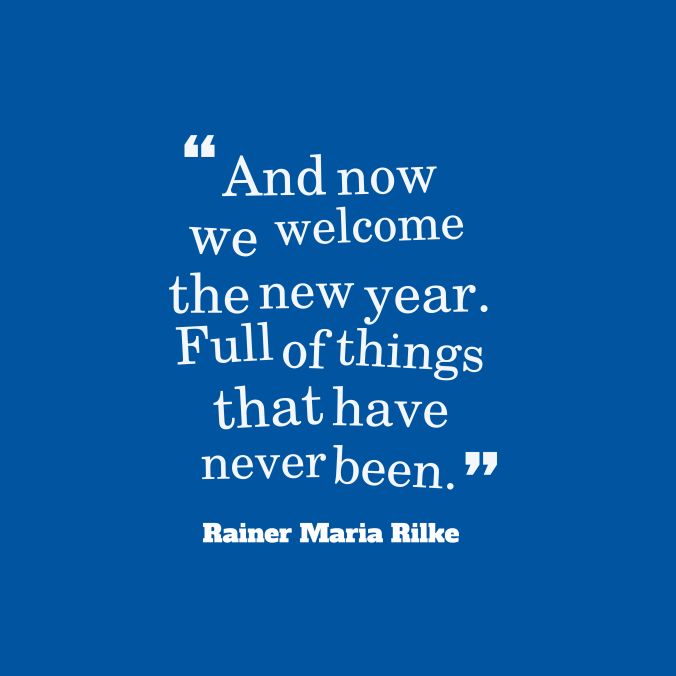 And-now-we-welcome-the__quotes-by-Rainer-Maria-Rilke-73.png