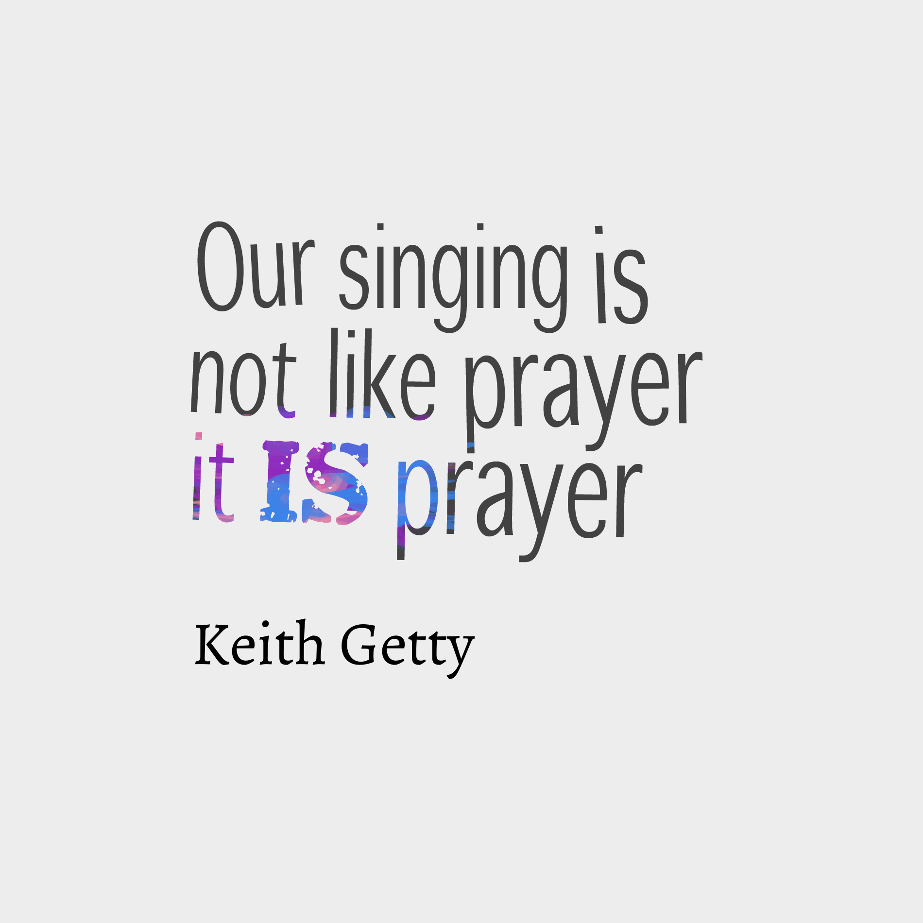quotes-Our-singing-is-not-l