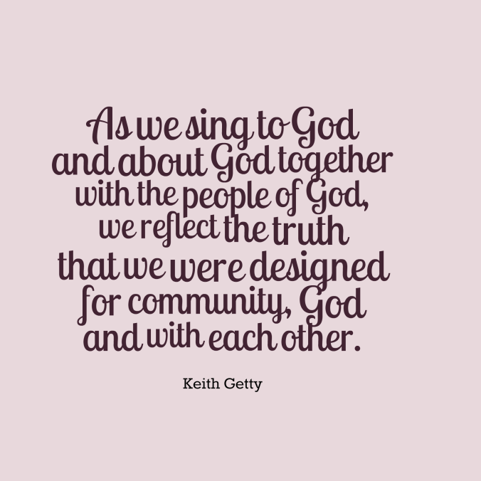 quotes-As-we-sing-to-God-an